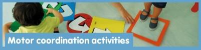 Activités de coordination motrice