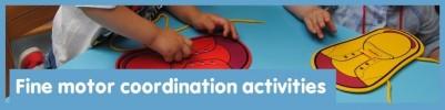 Activités de coordination motrice fine